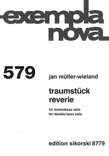 Traumstück = Reverie : For Double Bass Solo (2013).