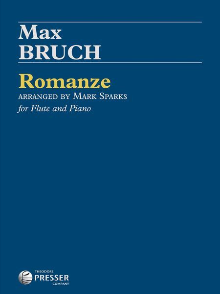 Romanze : For Flute and Piano / arranged by Mark Spears.