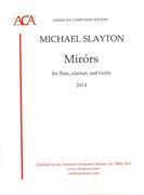 Mirors : For Flute, Clarinet and Violin (2014).