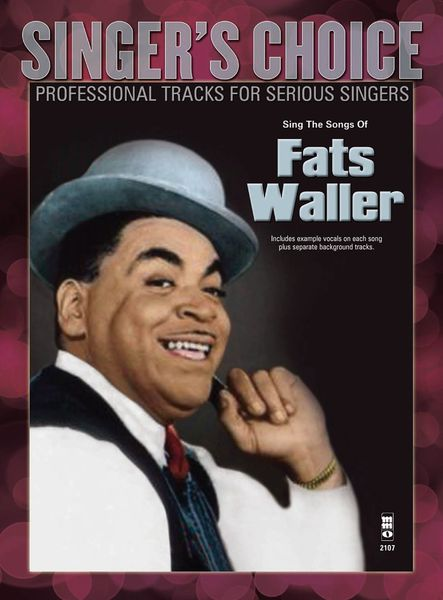 Singer's Choice : Sing The Songs Of Fats Waller.