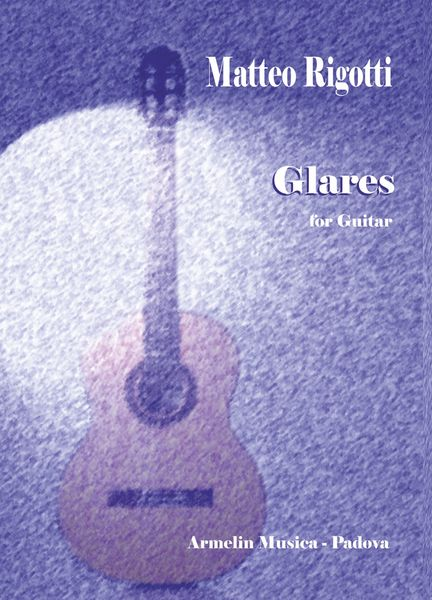 Glares : For Guitar (2013).