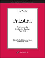 Palestina : An Overture For The Capitol Theatre, New York / Ed. Paula E. Baker & Robert S. Nelson.