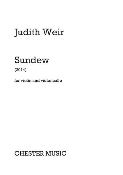 Sundew : For Violin and Violoncello (2014).
