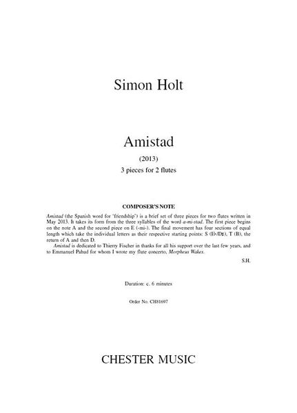 Amistad : 3 Pieces For 2 Flutes (2013).