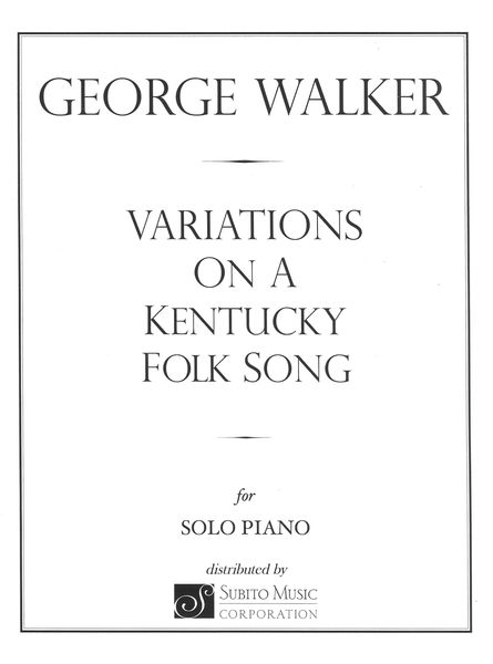 Variations On A Kentucky Folk Song : For Solo Piano.