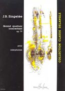 Grand Quatuor Concertant, Op. 79 : For Saxophones.