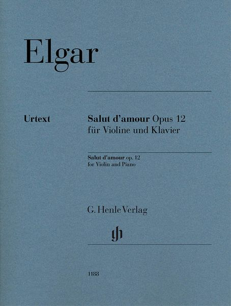 Salut d'Amour, Op. 12 : For Violin and Piano / edited by Rupert Marshall-Luck.