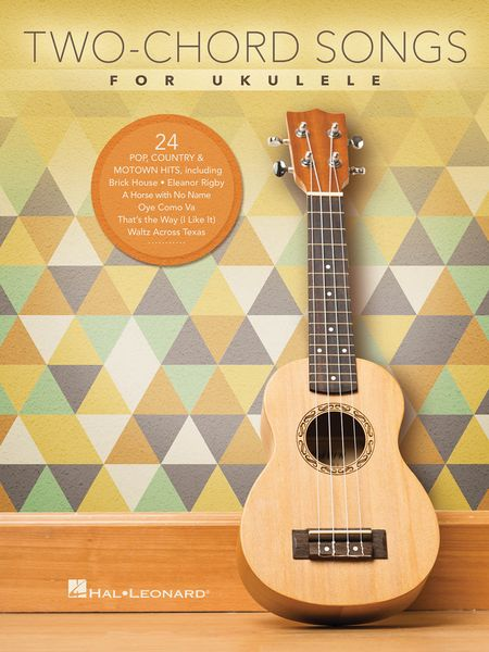 Two-Chord Songs : For Ukulele.