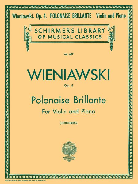 Polonaise Brillante In D Major, Op. 4 : For Violin and Piano / ed. by Leopold Lichtenberg.