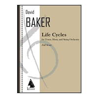 Life Cycles : For Tenor, Horn and String Orchestra (1988).