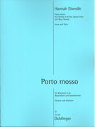 Porto Mosso : For Clarinet In B Flat, Basset Horn and Bass Clarinet (2013).