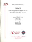 Elixir : Anthology Of Solo Piano Music.