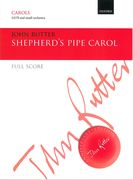 Shepherd's Pipe Carol : For SATB and Small Orchestra.