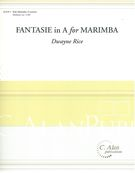 Fantasie In A : For Marimba.