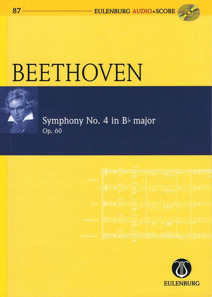 Symphony No. 4 In B Flat Major, Op. 60 / edited by Richard Clarke.