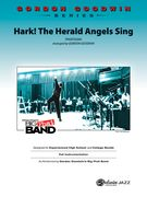 Hark! The Herald Angels Sing : For Jazz Band / arranged by Gordon Goodwin.