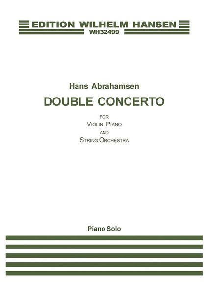Double Concerto : For Violin, Piano and String Orchestra.