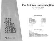 I've Got You Under My Skin : For Jazz Band / arranged by Bill Cunliffe.