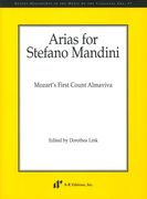 Arias For Stefano Mandini : Mozart's First Count Almaviva / edited by Dorothea Link.