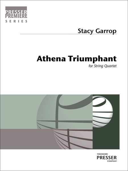 Athena Triumphant : For String Quartet (2012).
