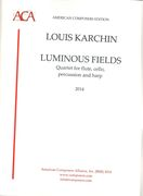 Luminous Fields : For Flute, Cello, Percussion and Harp (2014).