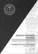 Symphony No. 6 In C, K. 551 (Jupiter) : For Pianoforte, Flute, Violin and Cello / arr. J. N. Hummel.