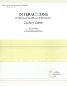 Interactions : For Baritone Saxophone and Percussion.