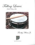 Falling Leaves : For Snare Drum Solo.