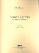 God Only Knows : For Soprano and Piano (2007).