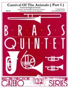 Carnival of The Animals (Part 1) : For Brass Quintet / arranged by Bill Holcombe.