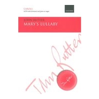 Mary's Lullaby : For SATB (With Divisions) and Piano Or Organ (1978).
