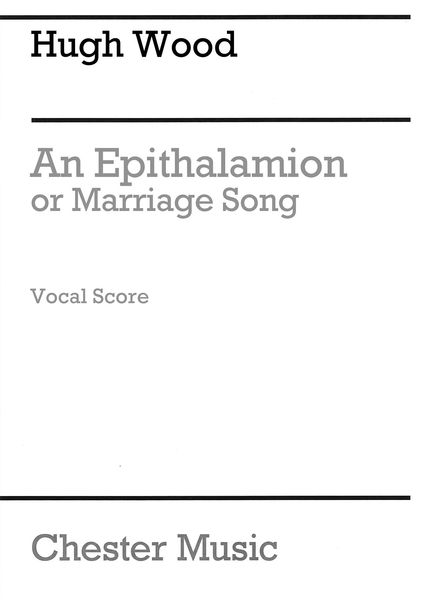 Epithalamion, Or Mariage Song, Op. 60 : For Chorus and Orchestra - Piano reduction.