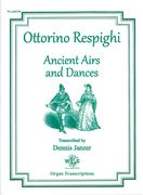 Ancient Airs and Dances : For Organ / arranged by Dennis Janzer.