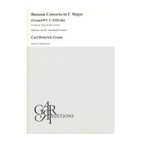 Bassoon Concerto In C Major (GraunWV C:XIII:66) : For Bassoon, Strings and Basso Continuo.