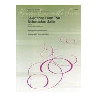 Selections From The Nutcracker Suite : For AATB Saxophone Quartet / arranged by Andrew Balent.
