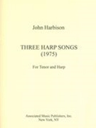 Three Harp Songs : For Tenor and Harp (1975).