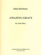 Amazing Grace : For Solo Oboe.