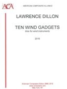 Ten Wind Gadgets : Trios For Wind Instruments (2016).