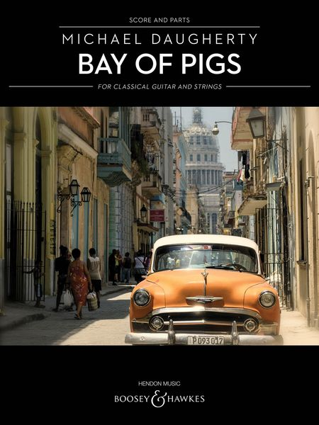 Bay of Pigs : For Classical Guitar and Strings (2007).