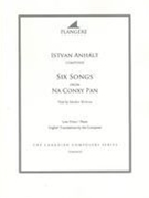 Six Songs From Na Conxy Pan : For Low Voice and Piano / edited by Brian McDonagh.
