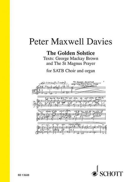 Golden Solstice, Op. 337 : For SATB Choir and Organ (2016).