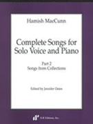 Complete Songs For Solo Voice and Piano, Part 2 : Songs From Collections / Ed. Jennifer Oates.