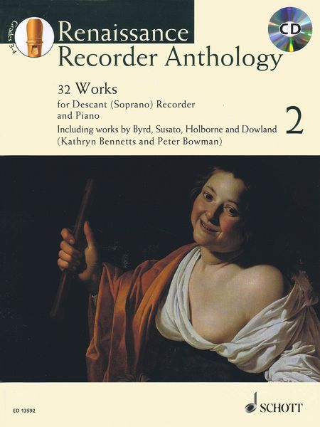 Renaissance Recorder Anthology, Vol. 2 : 32 Works For Descant (Soprano) Recorder and Piano.