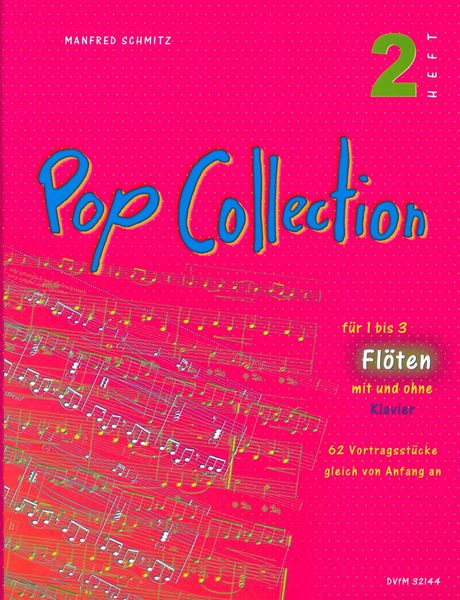 Pop Collection, Vol. 2 : 62 Performance Pieces For Flute(s) & Piano.