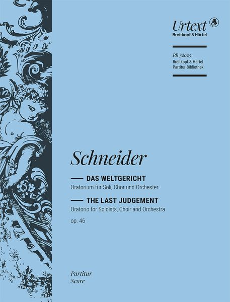 Weltgericht = The Last Judgement, Op. 46 : Oratorio For Soloists, Choir and Orchestra.