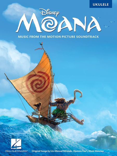 Moana - Music From The Motion Picture Soundtrack : For Ukulele.