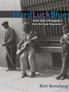 Hard Luck Blues : Roots Music Photographs From The Great Depression.