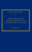 Genesis and Development of An English Organ Sonata.
