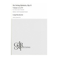 Six String Quintets, Op. 11, Volume 4 - G.274 : For 2 Violins, Viola and 2 Violoncellos.
