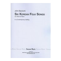 Six Korean Folksongs In A Contemporary Setting, Op. 35 : For Voice and Piano (1959).